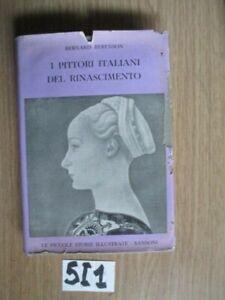 O BERNARD BERENSON  I PITTORI ITALIANI DEL RINASCIMENTO      (5I1)