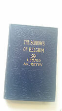 1915 ANDREYEV LEONID EXPRESSIONISM The Sorrows of Belgium 1st us HB drama macmil