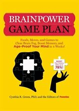 Brainpower Game Plan: Sharpen Your Memory, Improve Your Concentration, and Age-P