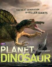 Planet Dinosaur: The Next Generation of Killer Giants-ExLibrary