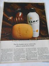 PUBLICITE 1967  Tabac Original pour les hommes qui veulent leur savon