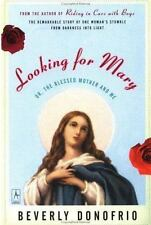 Looking for Mary: (Or, the Blessed Mother and Me) (Compass), Beverly Donofrio, G