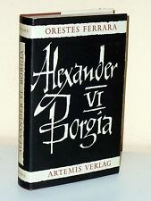 Orestes Ferrara: alexander vi. Borgia