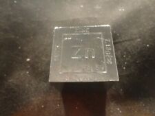 "ZINC CUBE 1.25"" SQUARE    8 OZ CUBE-SQUARE  ""  ""  99.9% PURE ZINC-  UNIQUE"