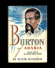 BURTON OF ARABIA INDIA AFRICA BY SETON DEARDEN 1937 1si in DJ
