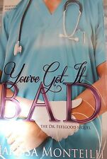 You've Got it Bad by Marissa Monteilh new hardcover Book Club edition