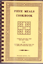 Piece Meals Cook Book-Minnesota Quilters Inc.1982