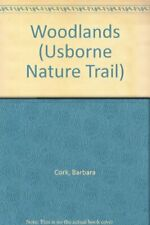 Woodlands (Usborne nature Trail) by Cork, Barbara 0860205584 free shipping