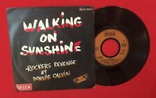 WALKING ON SUNSHINE ROCKERS REVENGE 100271 1982 DECCA G+ VINYLE 45T SP