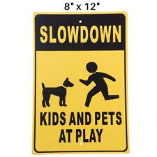 Slow Down Kids And Pets At Play Sign Warning Aluminum Park Yard Garden 8x12 -