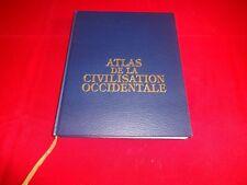 ATLAS DE LA CIVILISATION OCCIDENTALE.GENEALOGIE DE L'EUROPE.PIERRE LAMAISON.1994