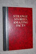 Strange Stories, Amazing Facts : Stories That Are Bizarre, Unusual, Odd, Asto...