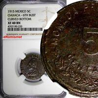 Mexico-Revolutionary Provisional OAXACA 1915 5 Centavos NGC XF40 BN KM# 719