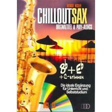 Chillout Sax - Originaltitel und Playalongs - Noten für Saxophon (+CD)