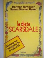 la dieta scarsdale e il metodo tarnower baker dimagrire mangiando diete co nuovo