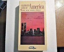 CELEBRATED CITIES OF AMERICA - VIDEO TRAVELLER (VHS) RARE