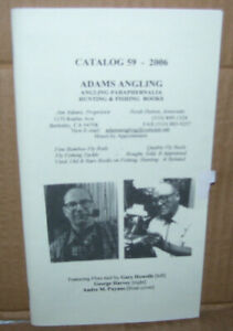 Adams Angling Catalog 2006 Featured Flies Tied by Gary Howells,A Puyans,G Harvey