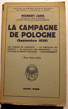 39-45/CAMPAGNE DE POLOGNE/R.JARS/ED PAYOT/1949
