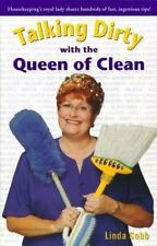 Talking Dirty with the Queen of Clean by Linda Cobb and Linda C. Cobb (2000, Pap