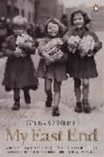 My East End: Memories of Life in Cockney London, O'Neill, Gilda, New Book