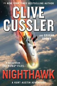 Nighthawk Cussler, Clive|Brown, Graham The NUMA Files|Numa Files