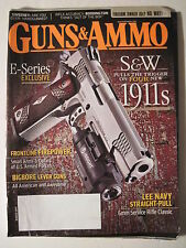 Guns & Ammo Magazine. March 2011. S&W .45 1911/ .30 Lever Action/ 6mm Rifle