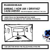 RADIOHEAD, Airbag/How Am I Driving? [EP] [Limited Edition], Very Good, Audio CD