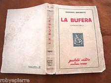 vendo libro GIUSEPPE AIMARETTI LA BUFERA LEGGENDA GASTALDI editore 1944 pag 473