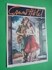 GRAND HOTEL rivista 1949 173 Partenza per la caccia - Il monito del passato