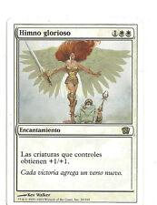 mtg Magic 1x Glorious Anthem ( Himno glorioso )  Eighth Edition GOOD Spanish