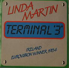 "LINDA MARTIN - TERMINAL ""3"" - IRELAND EUROVISION WINNER 1984  Single 7"" (H772)"