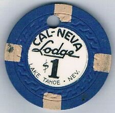 Cal Neva Lodge $1.00 Casino Chip Blue Lake Tahoe Nevada 1956