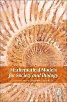 Mathematical Models for Society and Biology by Beltrami, Edward J. (Hardback boo