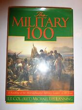 The Military 100: A Ranking of the Most Influential Military Leaders of All Ti99