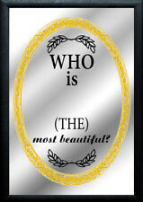 Who is the most Beautiful ? Nostalgie Barspiegel Spiegel Bar Mirror 22x32 cm