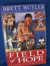 "Brett Butler Signed Book Titled ""Field of Hope"" w/Coa"