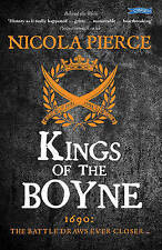 Kings of the Boyne by Nicola Pierce (Paperback, 2016)