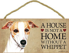 Whippet Wood Dog Sign Wall Plaque Photo Display 5 x 10 – House Is Not A Home ...