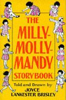 Brisley, Joyce Lankester, Milly-Molly-Mandy Storybook (Storybook classics), Very