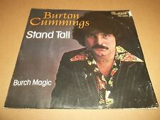 """BURTON CUMMINGS """" STAND TALL """" 7"""" SINGLE EXCELLENT 1976 P/S"""