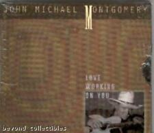 COUNTRY CD - JOHN MICHAEL MONTGOMERY - LOVE WORKING ON YOU - NEW & SEALED