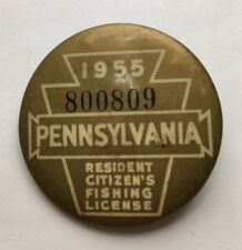 1955 Pennsylvania Pa State Residents Citizens Fishing License Pin Button Fish