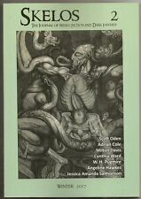SKELOS #2 Weird fiction, sword & sorcery. ADRIAN COLE, JESSICA SALMONSON. New!