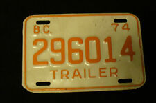 VINTAGE 1974 BRITISH COLUMBIA CANADA TRAILER EXPIRED SINGLE LICENSE PLATE 296014