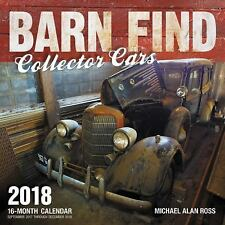Barn Find Collector Cars 2018: 16 Month Calendar Includes September 2017 Thro...