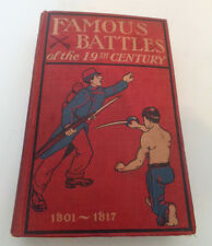 1903 Famous Battles of the 19th Century Hardcover Book 1801 - 1817