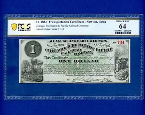 1882 $1 Newton IOWA Chicago Burlington & Pacific Rail Road Co PCGS 64 CHOICE UNC