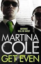 Get Even, Cole, Martina | Paperback Book | Good | 9781472201010