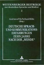 Deutsche Sprach- und Kommunikationserfahrungen zehn Jahre nach der «Wende» (Wit