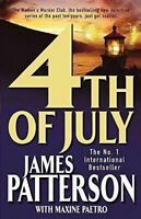 Patterson With Maxine Paetro, James, 4th July, Very Good, Paperback